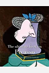 The ultimate book on Picasso (Essential) Kindle Edition