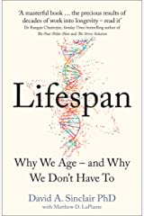 Lifespan: Why We Age – and Why We Don't Have To Kindle Edition