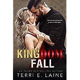 Kingdom Fall: A Bad Boy Billionaire Romance (Kingdom Come Duet Book 2)
