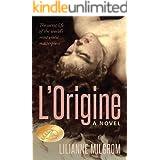 L'Origine: The Secret Life of the World's Most Scandalous Masterpiece