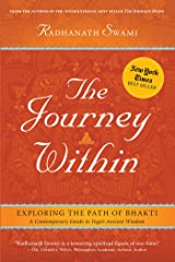 The Journey Within: Exploring the Path of Bhakti Kindle Edition