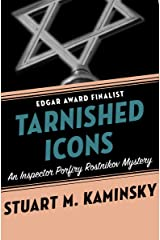 Tarnished Icons (Inspector Porfiry Rostnikov Mysteries Book 11) Kindle Edition