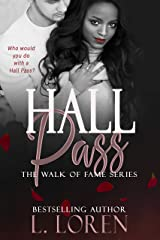Hall Pass (Walk of Fame Series Book 1) Kindle Edition