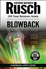 Blowback: A Retrieval Artist Novel: Book Two of the Anniversary Day Saga (Retrieval Artist Series 9) Kindle Edition