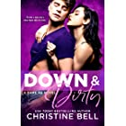 Down and Dirty (Dare Me Book 2)