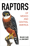 Raptors of Mexico and Central America (English Edition)