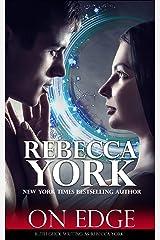 ON EDGE (Decorah Security Series, Book #1): A Decorah Security Series Prequel Novella Kindle Edition