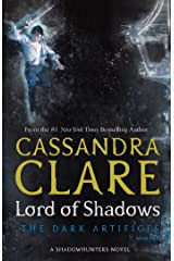 Lord of Shadows (The Dark Artifices Book 2) Kindle Edition