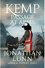 Kemp: Passage at Arms (Arrows of Albion Book 2) Kindle Edition