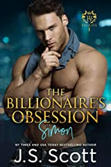 The Billionaire's Obsession ~ Simon (The Billionaire's Obsession series Book 1) Kindle Edition