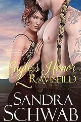 Eagle's Honor: Ravished Kindle Edition