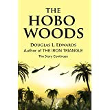 The Hobo Woods: A Vietnam War Novel