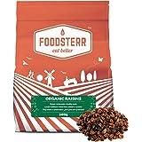 Foodsterr Organic Raisins, 500g