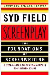 Screenplay: Foundations Of Screenwriting Paperback