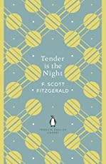 Tender is the Night (The Penguin English Library)