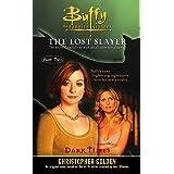 Dark Times (Buffy the Vampire Slayer Book 2)