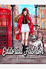 Editorial Fashion: Adult Coloring Book for Women Featuring Fashion Illustrator Coloring Pages for Adult Relaxation Activities Paperback