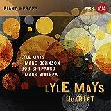 Lyle Mays Quartet - The Ludwigsburg Concert(ライル・メイズ・カルテット - ルートヴィヒスブルク・コンサート)[2CDs]
