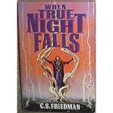 Cold Fire 2: When True Night Falls