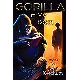 Gorilla In My Room