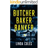 Butcher Baker Banker: Who would leave her to die alone? A gripping and emotional British crime drama. (Jack Rutherford and Am