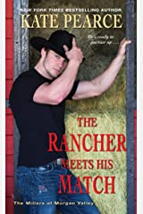 The Rancher Meets His Match (The Millers of Morgan Valley Book 4) Kindle Edition