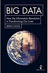 Big Data: How the Information Revolution Is Transforming Our Lives (Hot Science) Kindle Edition