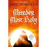 Murder Most Holy (The Brother Athelstan Mysteries)