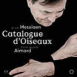 オリヴィエ・メシアン (1908-92) : 鳥のカタログ / ピエール=ロラン・エマール (Messiaen: Catalogue d'Oiseaux / Pierre-Laurent Aimard) [3SACD Hybrid + Bonus D