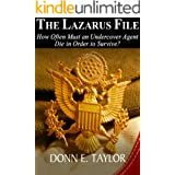 The Lazarus File: How Often Must an Undercover Agent Die in Order to Survive?
