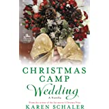 Christmas Camp Wedding: A Novella