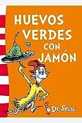 Huevos verdes con jamón (Colección Dr. Seuss) (Spanish Edition) Kindle Edition