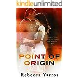 Point of Origin: A Legacy Novella