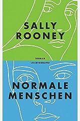 Normale Menschen: Roman (German Edition) Kindle Edition