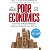 Poor Economics: Barefoot Hedge-fund Managers, Reluctant Entrepreneurs and the Surprising Truth about Life on less than $1 a D