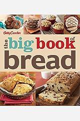 The Big Book of Bread (Betty Crocker Big Books 19) Kindle Edition