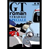 GT Roman STRADALE SPECIALE (リイドカフェコミックス)