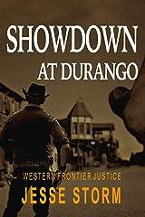 Showdown at Durango (Western Frontier Justice) Kindle Edition