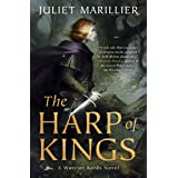 The Harp of Kings: A Warrior Bards Novel 1