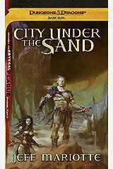 City Under the Sand: A Dark Sun Novel (Dungeons & Dragons: Dark Sun) Kindle Edition