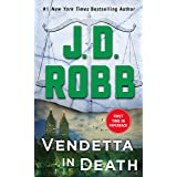 VENDETTA IN DEATH: An Eve Dallas Novel