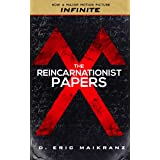 The Reincarnationist Papers: (now the major motion picture INFINITE) (The Cognomina Chronicles Book 1)