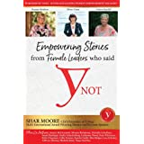 Empowering Stories of Female leaders who said YNot