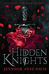 Hidden Knights: Knights of the Realm, Book 3 Kindle Edition
