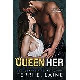 Queen Her: A Bad Boy Billionaire romance (King Me Duet Book 2)