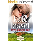 Love's Home Run: Steamy Romance ~ Second Chance Romance ~ Childhood Sweethearts ~ Best Friend's Sister (Love in the Vineyards
