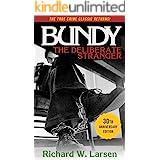 Bundy:The Deliberate Stranger (English Edition)