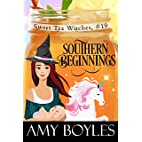 Southern Beginnings (Sweet Tea Witch Mysteries Book 19)