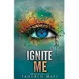 Ignite Me: Shatter Me series 3