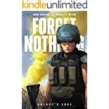 Forget Nothing (Galaxy's Edge): A military sci-fi thriller